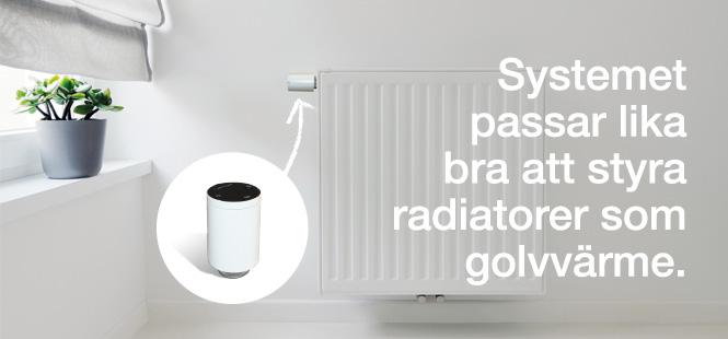 Systemet passar lika bra att styra radiatorer som golvvärme