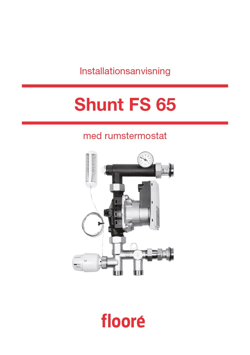 Installationsanvisning Shunt FS 65 med rumstermostat, Art nr 413 65