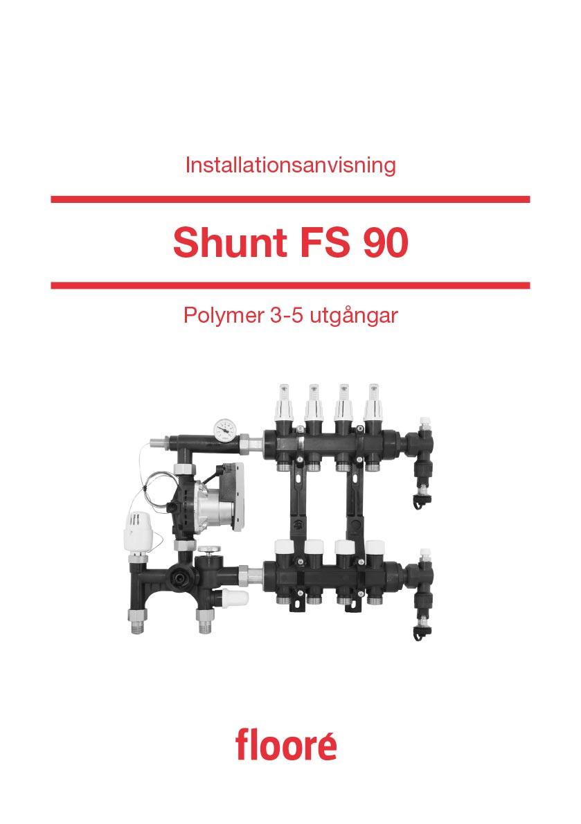 Installationsanvisning Shunt FS 90, Art nr 418 03 - 418 05